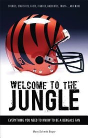 Welcome to the Jungle: Everything You Need to Know to Be a Bengals Fan! (English) (Paperback)