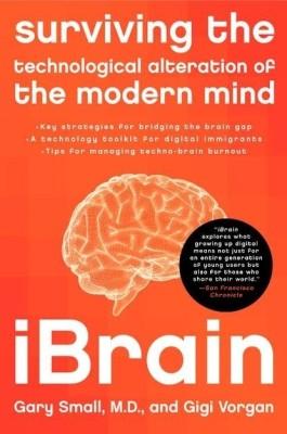 iBrain : Surviving the Technological Alteration of the Modern Mind price comparison at Flipkart, Amazon, Crossword, Uread, Bookadda, Landmark, Homeshop18