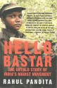 HELLO, BASTAR: The Untold Story of India?s Maoist Movement (English) price comparison at Flipkart, Amazon, Crossword, Uread, Bookadda, Landmark, Homeshop18