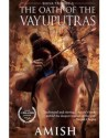 The Oath of the Vayuputras: Shiva Trilogy 3: Book