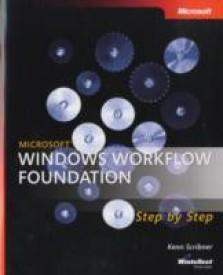 Microsoft Windows Workflow Foundation Step-by-Step Book/CD Package (Microsoft Windows Step by Step) (English) (Paperback)