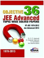 36 Years Objective JEE Advanced Topic-wise Solved Papers : IIT-JEE 1978 - 2012 JEE Advanced 2013 8th Edition: Book