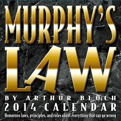 Murphy's Law Calendar: Humorous Laws, Principles, and Rules about Everything That Can Go Wrong price comparison at Flipkart, Amazon, Crossword, Uread, Bookadda, Landmark, Homeshop18