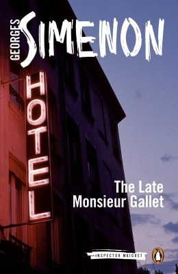 Buy The Late Monsieur Gallet (English): Book