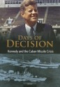 Kennedy and the Cuban Missile Crisis (English): Book