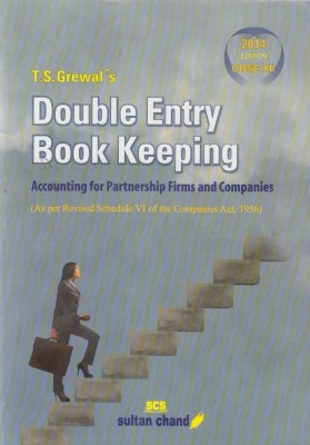 Buy T.S. Grewal's Double Entry Book Keeping: Accounting for Partnership Firms and Companies Class-12 (English) 1st  Edition: Book