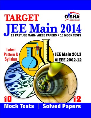 Target Jee Main 2014 12 Past Jee Main Aieee Papers 10 Mock Tests Latest Pattern And