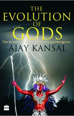 Buy The Evolution of Gods: The Scientific Origin of Divinity And Religions (English): Book