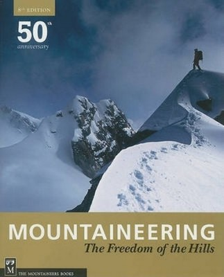 Mountaineering: The Freedom of the Hills price comparison at Flipkart, Amazon, Crossword, Uread, Bookadda, Landmark, Homeshop18