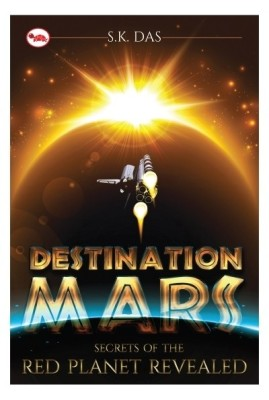 Compare Destination Mars : Secrets of the Red Planet Revealed (English) at Compare Hatke