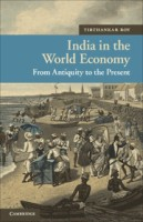 India in the World Economy: From Antiquity to the Present (English): Book