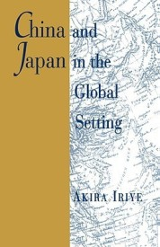 China and Japan in the Global Setting (English) (Paperback)