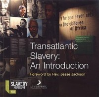 Transatlantic Slavery: An Introduction (Liverpool University Press - National Museums Liverpool) (English): Book