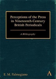 Perceptions of the Press in Nineteenth-Century British Periodicals (English) (Hardcover)
