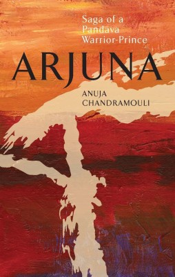 Buy Arjuna: Saga of a Pandava Warrior-Prince: Book