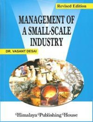 Small-Scale Industries in India: Definition, Characteristic and Objectives