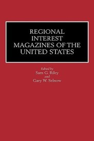 Regional Interest Magazines Of The United States (English) 1st Edition (Paperback)