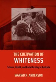 The Cultivation of Whiteness (English) (Paperback)