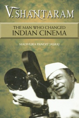 V. Shantaram : The Man Who Changed Indian Cinema (English) price comparison at Flipkart, Amazon, Crossword, Uread, Bookadda, Landmark, Homeshop18