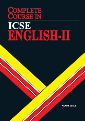 ICSE Complete Course English II - Class IX & X (English) 2 Edition price comparison at Flipkart, Amazon, Crossword, Uread, Bookadda, Landmark, Homeshop18