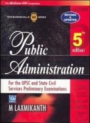 Public Administration : For the UPSC and State Civil Services Preliminary Examinations (English) 5th Edition price comparison at Flipkart, Amazon, Crossword, Uread, Bookadda, Landmark, Homeshop18