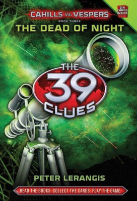 Buy The 39 Clues: The Dead Of Night Cahills Vs. Vespers (Book 3) (English): Book