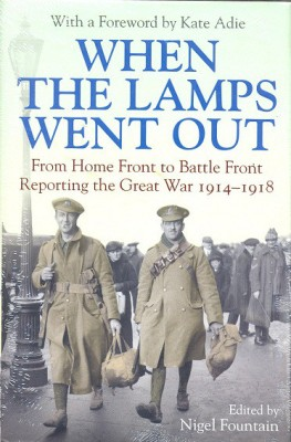 When the Lamps Went Out : Reporting the Great War, 1914-1918 (English) price comparison at Flipkart, Amazon, Crossword, Uread, Bookadda, Landmark, Homeshop18