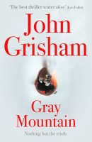 Gray Mountain : Nothing but the Truth. (English): Book