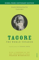 Tagore : The World Voyager (English): Book