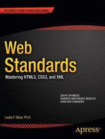Web Standards: Mastering Html5, Css3, and XML (English) New Edition (Paperback)