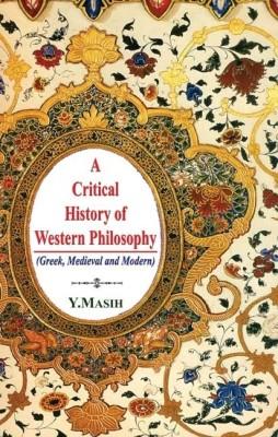 Critical History of Western Philosophy,Masih New ed Edition price comparison at Flipkart, Amazon, Crossword, Uread, Bookadda, Landmark, Homeshop18