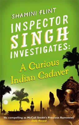 Buy Inspector Singh Investigates: A Curious Indian Cadaver: Book
