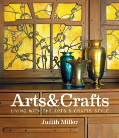 Miller's Arts & Crafts: Living with the Arts & Crafts Style (Hardcover)
