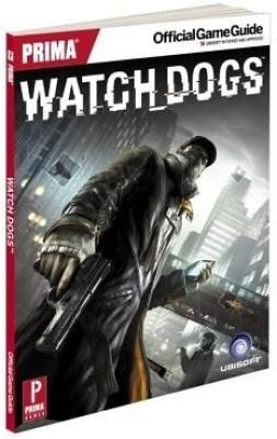 Watch Dogs: Prima Official Game Guide price comparison at Flipkart, Amazon, Crossword, Uread, Bookadda, Landmark, Homeshop18