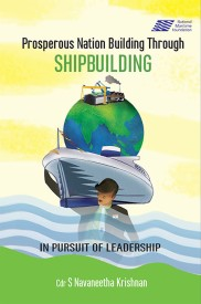 Prosperous Nation Building Through Shipbuilding in Pursuit of Leadership (English) (Hardcover)