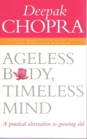 Ageless Body, Timeless Mind 10th Anniversary Edition (English): Book