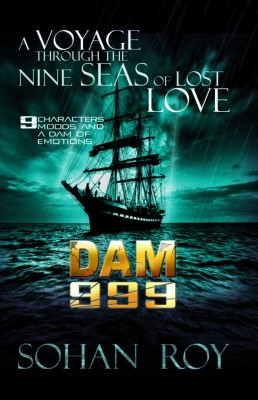 Buy DAM 999 : A Voyage Through the Nine Seas of Lost Love (English): Book