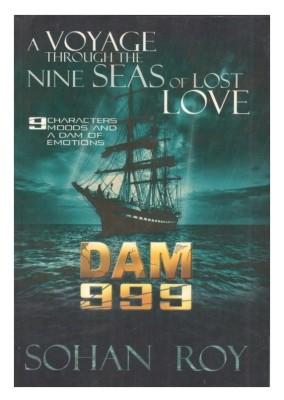 Buy DAM 999 : A Voyage Through the Nine Seas of Lost Love (English): Book