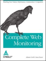 Complete Web Monitoring 1st Edition: Book