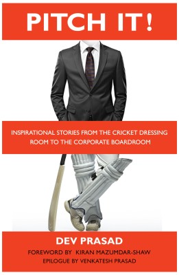 Buy Pitch It ! : Inspirational Stories from the Cricket Dressing Room to the Corporate Boardroom: Book