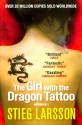 Girl with the Dragon Tattoo; The (Book 1 (English): Book