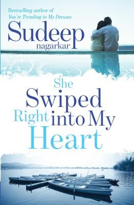 She Swiped Right into My Heart (English) price comparison at Flipkart, Amazon, Crossword, Uread, Bookadda, Landmark, Homeshop18