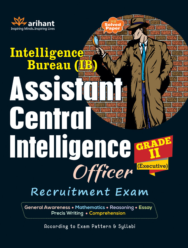 essay on intelligence bureau Intelligence bureau assistant central intelligence officer syllabus 2018-2019 the intelligence bureau is going to hire the young and talented aspirants for assistant central intelligence officer posts by checking the syllabus for the assistant central intelligence officer written exam aspirants can idea about the important topics.