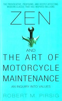 Zen And the Art of Motorcycle Maintenance : An Inquiry into Values (English) price comparison at Flipkart, Amazon, Crossword, Uread, Bookadda, Landmark, Homeshop18