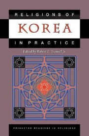 Religions of Korea in Practice (Princeton Readings in Religions) (English) (Hardcover)