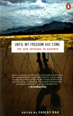 Buy Until My Freedom Has Come: The New Intifada in Kashmir: Book