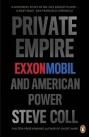 Private Empire: ExxonMobil and American Power (English): Book