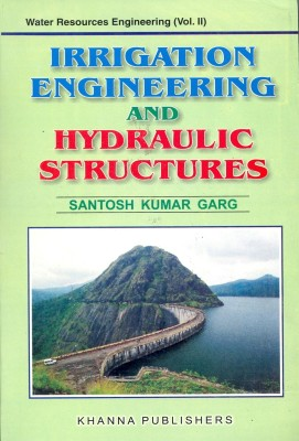 Buy Irrigation Engineering and Hydraulic Structures by Garg S K-English-Khanna Publishers-Paperback_Edition-1st (English) 1st  Edition: Book
