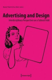 Advertising and Design: Interdisciplinary Perspectives on a Cultural Field (English) (Paperback)