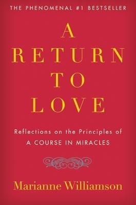 Buy A Return to Love by Williamson Marianne|Author-English-HarperCollins Publisher-Paperback_Edition-Reissue (English): Book